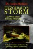 Fitzgerald's Storm: The Wreck of the Edmund Fitzgerald
