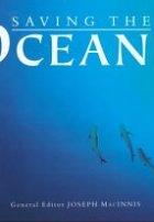 Saving the Oceans: Endorsed by the World Wildlife Fund