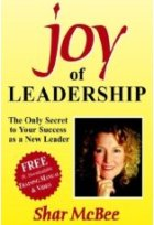 Joy of Leadership: The Only Secret to Your Success as a New Leader
