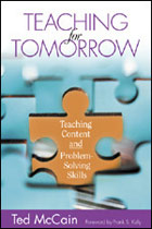 Teaching for Tomorrow: Teaching Content and Problem-Solving Skills