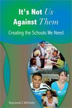 It's Not Us Against Them: Creating the Schools We Need