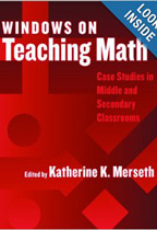 Windows on Teaching Math: Cases of Middle and Secondary Classrooms
