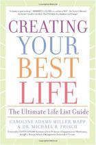 Creating Your Best Life: The Ultimate Life List Guide