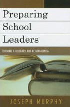 Preparing School Leaders: Defining a Research and Action Agenda