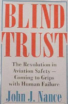 Blind Trust: The Revolution in Airline Safety: Coming to Grips with Human Failure