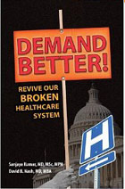 Demand Better! Revive Our Broken Healthcare System