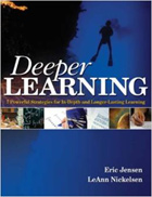 Deeper Learning: 7 Powerful Strategies for In-Depth and Longer-Lasting Learning