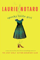 Spooky Little Girl: A Novel