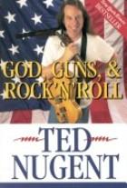 God, Guns & Rock and Roll