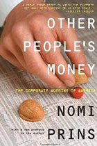 Other People's Money: The Corporate Mugging of America