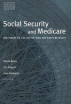 Social Security and Medicare: Individual Versus Collective Risk and Responsibility