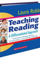 Teaching Reading: A Differentiated Approach: Assessments, Strategy Lessons, Transparencies, and Tiered Reproducibles