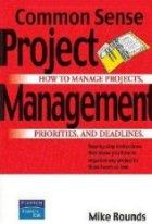 Common Sense Project Management
