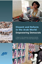 Dissent and Reform in the Arab World: Empowering Democrats