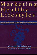 Marketing Healthy Lifestyles: