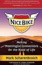 Nice Bike: Making Meaningful Connections on the Road of Life
