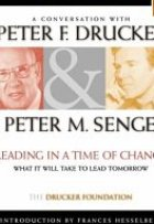 Leading in a Time of Change: What It Will Take to Lead Tomorrow, Viewer's Workbook