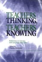 Teachers Thinking, Teachers Knowing: Reflections on Literacy and Language Education