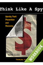 Think Like A Spy: Identity Prevention and Recovery