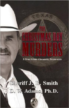 The Christmas Day Murders: A True Crime Chronicle, Texas-Style