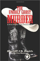 The Unholy Ghost Murders