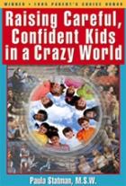 Raising Careful, Confident Kids in a Crazy World