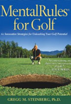 Mental Rules for Golf Revised Edition : 65 Innovative Strategies for Unleashing your Golf Potential