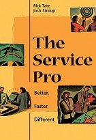 The Service Pro--Better, Faster, and Different