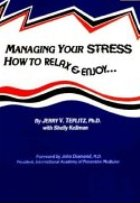 Managing Your Stress: How to Relax and Enjoy