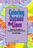 Coloring Outside the Lines: Business Thoughts on Creativity, Sales, and Marketing