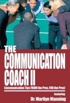 The Communication Coach II: Business Communication Tips from the Pros