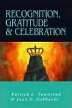 Recognition, Gratitude, and Celebration