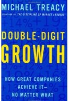 Double-Digit Growth : How Great Companies Achieve It--No Matter What