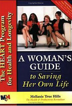 A Woman's Guide to Saving Her Own Life: The HEART Program for Health and Longevity