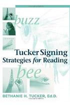 Tucker Signing Strategies for Reading
