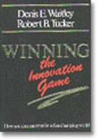 Winning the Innovation Game with Denis E. Waitley