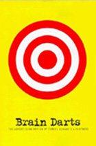 Brain Darts: The Advertising Design of Turkel Schwartz & Partners