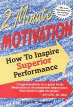 The Two Minute Motivator: How to Inspire Superior Performance