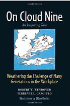 On Cloud Nine: Weathering the Challenge of Many Generations in the Workplace