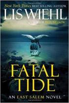 Fatal Tide (The East Salem Trilogy)