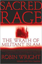 Sacred Rage : The Wrath of Militant Islam