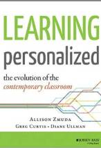 Learning Personalized: The Evolution of the Contemporary Classroom