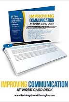 Improving Communication at Work – 52 Tips, Techniques, and Tools to Build Emotional Intelligence – A Card Deck for Workers, Managers, and Teams