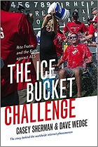 The Ice Bucket Challenge: Pete Frates and the Fight against ALS