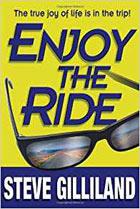 Enjoy the Ride: How to Experience the True Joy of Life