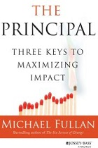 The Principal: Three Keys for Maximizing Impact