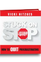Stuck on Stop: How to Quit Procrastinating