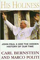 His Holiness: John Paul II and the Hidden History of Our Time