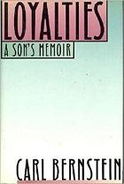 Loyalties: A Son's Memoir