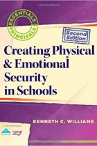 Creating Physical & Emotional Security in Schools (2nd Edition) (Essentials for Principals)